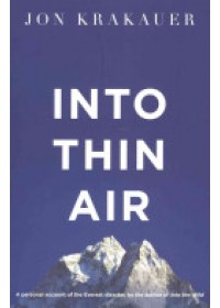 Into Thin Air   Krakauer Jon, ISBN:  9781447200185
