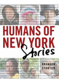 Humans of New York: Stories   Stanton Brandon, ISBN:  9781447295556