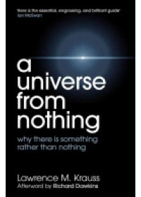 Universe from Nothing   Krauss Lawrence, ISBN:  9781471112683