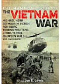 Mammoth Book of the Vietnam War   Lewis Jon E., ISBN:  9781472116062