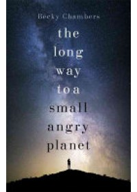 Long Way to a Small, Angry Planet   Chambers Becky, ISBN:  9781473619814