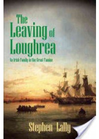 Lally, Stephen: Leaving of Loughrea   Lally Stephen, ISBN:  9781481788243