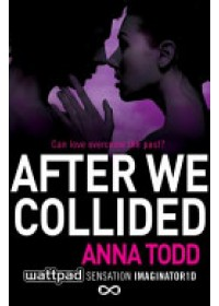 After We Collided   Todd Anna, ISBN:  9781501104008