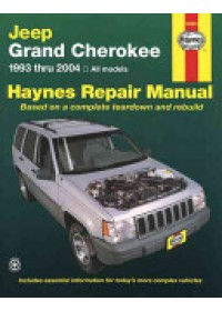 Jeep Grand Cherokee 1993 - 2004 All Models   Haynes John, ISBN:  9781563925542