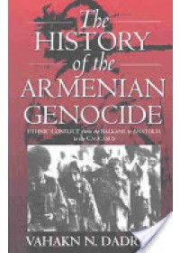 History of the Armenian Genocide   Dadrian Vahakn N., ISBN:  9781571816665