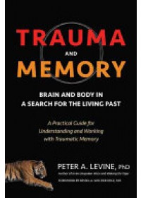 Trauma and Memory   Levine Peter A., ISBN:  9781583949948