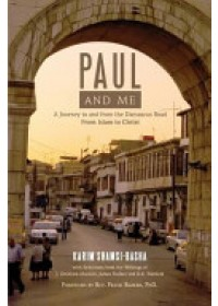 Paul and Me   Shamsi-Basha Karim, ISBN:  9781599252919