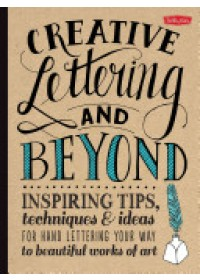 Creative Lettering and Beyond   Kirkendall Gabri Joy, ISBN:  9781600583971