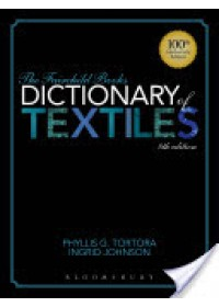 Fairchild Books Dictionary of Textiles   Tortora Phyllis G., ISBN:  9781609015350