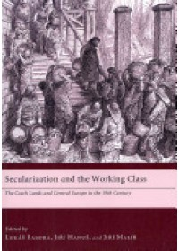 Secularization and the Working Class   Fasora Lukas, ISBN:  9781610970143