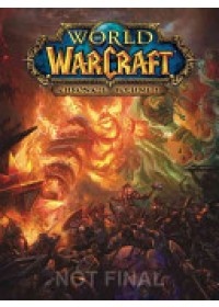 World of Warcraft: Chronicle, Volume 1    Blizzard Entertainment, ISBN:  9781616558451
