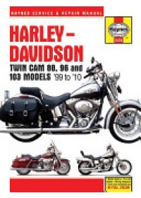 Harley Davidson Twin Cam 88, 96 & 103 Service and Repair Manual   Editors of Haynes Manuals, ISBN:  9781620921098
