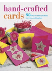 Hand-crafted Cards   Hardy Emma, ISBN:  9781782490913