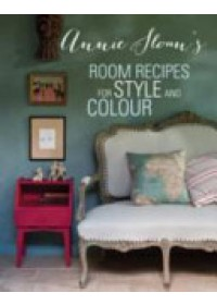 Annie Sloan's Room Recipes for Style and Colour   Sloan Annie, ISBN:  9781782491712