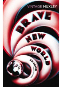 Brave New World   Huxley Aldous, ISBN:  9781784870140