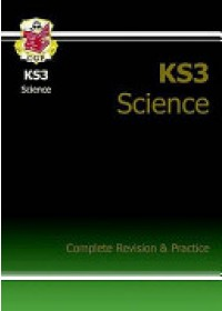 KS3 Science Complete Study & Practice (with Online Edition)   CGP Books, ISBN:  9781841463858