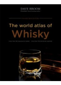World Atlas of Whisky   Broom Dave, ISBN:  9781845339517