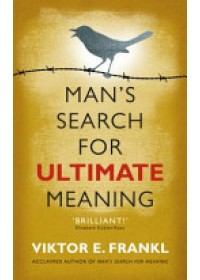Man's Search for Ultimate Meaning   Frankl Viktor E., ISBN:  9781846043062