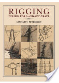 Rigging Period - Fore-and-Aft Craft   Petersson Lennarth, ISBN:  9781848322189