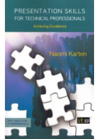 Presentation Skills for Technical Professionals   Karten Naomi, ISBN:  9781849280730