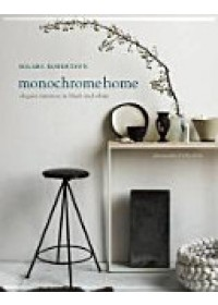 Monochrome Home   Robertson Hilary, ISBN:  9781849756136
