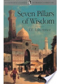 Seven Pillars of Wisdom   Lawrence T. E., ISBN:  9781853264696