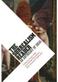 Surrealism Reader: An Anthology of Ideas   Ades Dawn, ISBN:  9781854376688