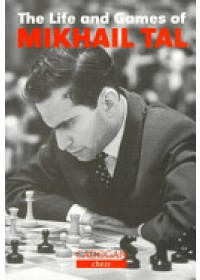 Life and Games of Mikhail Tal   Tal Mikhail, ISBN:  9781857442021