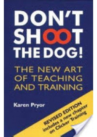 Don't Shoot the Dog!   Pryor Karen, ISBN:  9781860542381