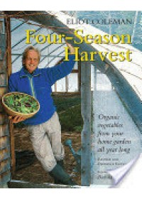 Four-season Harvest   Coleman Eliot, ISBN:  9781890132279