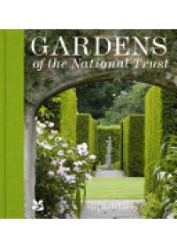 Gardens of the National Trust   Lacey Stephen, ISBN:  9781909881792