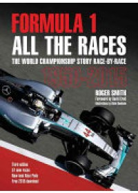 Formula 1 All the Cars   Smith Roger, ISBN:  9781910505113