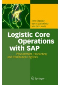 Logistic Core Operations with SAP   Kappauf Jens, ISBN:  9783642182037