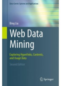 Web Data Mining   Liu Bing, ISBN:  9783642194597