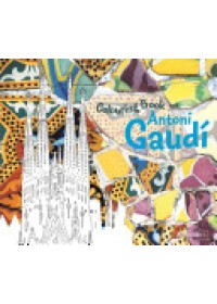 Antoni Gaudi Colouring Book   Prestel Publishing, ISBN:  9783791372037