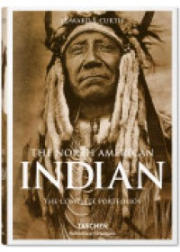 North American Indian   Curtis Edward Sheriff, ISBN:  9783836550567