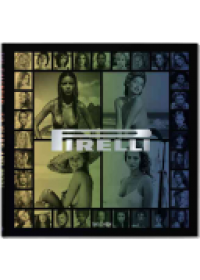 50 Years of Pirelli Calendar   Daverio Philippe, ISBN:  9783836551755