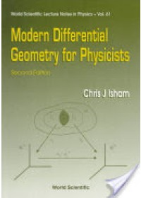 Modern Differential Geometry for Physicists   Isham C. J., ISBN:  9789810235628