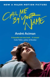 Call Me By Your Name   Aciman Andre, ISBN:  9781786495259