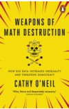 Weapons of Math Destruction   O'Neil Cathy, ISBN:  9780141985411