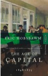 Age of Capital   Hobsbawm Eric, ISBN:  9780349104805