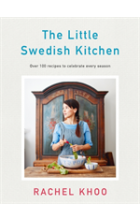Little Swedish Kitchen   Khoo Rachel, ISBN:  9780718188917