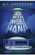 Landscape with Invisible Hand   Anderson M. T., ISBN:  9781406379006