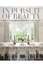 In Pursuit of Beauty   Whealon Timothy, ISBN:  9780847846009