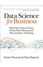 Data Science for Business   Provost Foster, ISBN:  9781449361327